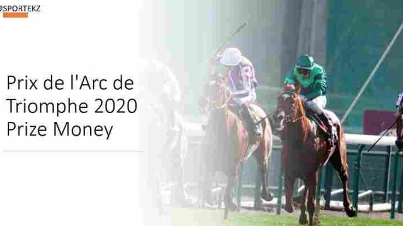 Prix De L Arc De Triomphe 2020 Prize Money Jockey Purse Share Confirm
