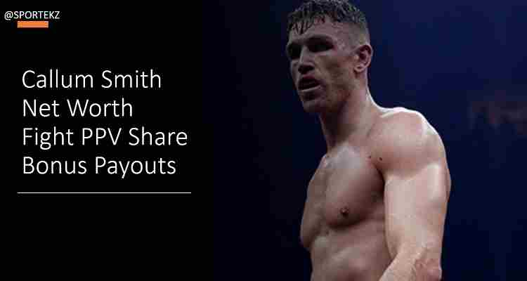 Callum Smith Net Worth