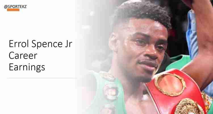 Errol Spence Jr Net Worth
