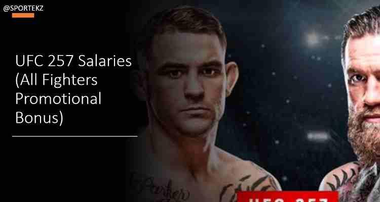 UFC 257 Salaries