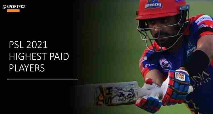 PSL 2021 Highest Paid