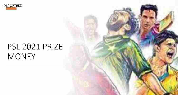 PSL 2021 Prize Money