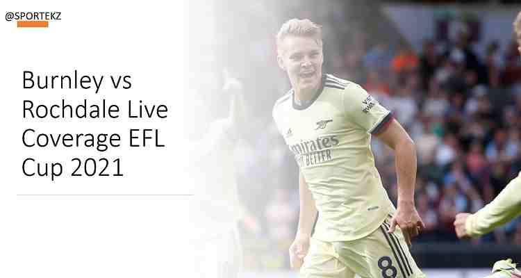 Burnley Rochdale EFL Cup