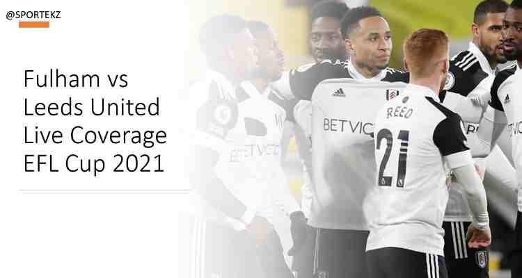 Fulham Leeds United EFL Cup